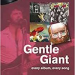 Book review: On track…GENTLE GIANT (Every album, every song) – Gary Steel