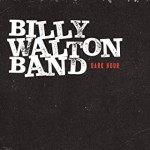 Album review: BILLY WALTON – Dark Hour