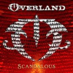 Album review: OVERLAND – Scandalous