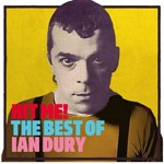 Album review: IAN DURY – Hit Me! The Best Of