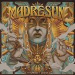 EP review: MADRE SUN – The Speed of Light