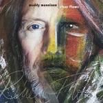 Album review: MUDDY MANNINEN – River Flows