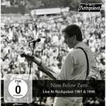 Album review: NINE BELOW ZERO – Live At Rockpalast 1981 &1996