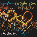 Album review: THE LIVESAYS – The Rhythm of Love and Dysfunction