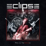 Album review: ECLIPSE – Viva La Victouria (CD/DVD)