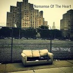 Album review: RICH YOUNG – Nonsense of the Heart