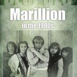 Book review: Decades – Marillion in the 1980's by Nathanial Webb