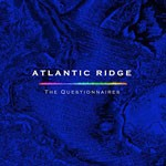 Album review: THE QUESTIONNAIRES – Atlantic Ridge