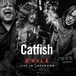 Album review: CATFISH – Exile – Live In Lockdown
