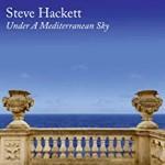 Album review: STEVE HACKETT – Under A Mediterranean Sky