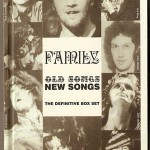 Feature: Collectible Collections – FAMILY – Old Songs New Songs (The Definitive Box Set)