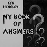 Album review: KEN HENSLEY – My Book Of Answers