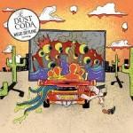 Album review: THE DUST CODA – Mojo Skyline