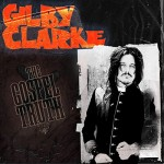 Album review: GILBY CLARKE – The Gospel Truth