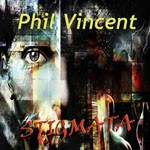 Album review: PHIL VINCENT – Stigmata