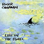 Album review: ROGER CHAPMAN – Life In The Pond