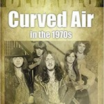 Book review: Decades – Curved Air in the 1970s by Laura Shenton