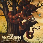 Album review: ERIC McFADDEN – Starving At The Feast