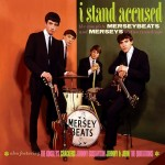 Album review: THE MERSEYBEATS and THE MERSEYS – I Stand Accused, The Complete Sixties Recordings