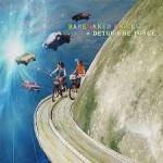 Album review: BARENAKED LADIES – Detour de Force