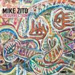 Album review: MIKE ZITO – Resurrection