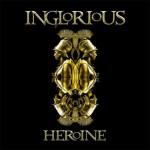 Album review: INGLORIOUS- Heroine