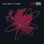 Album review: SKERRYVORE – Live Across Scotland