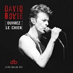 Album review: DAVID BOWIE – Ouvrez le Chien (Live Dallas 95)