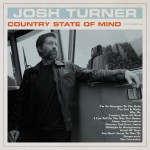 Album review: JOSH TURNER – Country State Of Mind