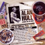 Album review: ALAN HULL – Alright On The Night (Live At Clifton Poly 1975)