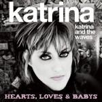 Album review: KATRINA – Hearts, Loves & Babys