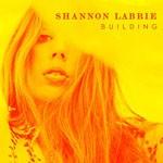 Album review: SHANNON LaBRIE – Building