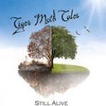 Album review: TIGER MOTH TALES – Still Alive (CD/DVD)