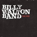 Album review: BILLY WALTON – Dark Hour