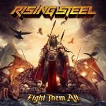 Album review: RISING STEEL – Fight Them All