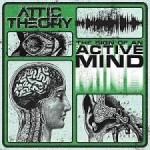 EP review: ATTIC THEORY – The Sign of An Active Mind