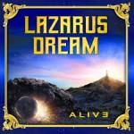 Album review: LAZARUS DREAM – Alive