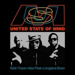 Album review: ROBIN TROWER, MAXI PRIEST, LIVINGSTONE BROWN – United State Of Mind