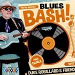Album review: DUKE ROBILLARD & FRIENDS – Blues Bash