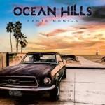 Album review: OCEAN HILLS – Santa Monica