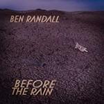 Album review: BEN RANDALL – Before The Rain