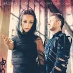 Album review: LEAGUE OF LIGHTS – Dreamers Don't Come Down