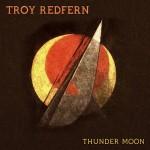 Album review: TROY REDFERN – Thunder Moon