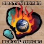 Album review: SENTON BOMBS – Aerial Threat