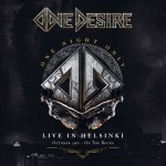 Album review: ONE DESIRE – One Night Only- Live in Helsinki (CD/DVD)