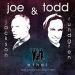 Album review: JOE JACKSON & TODD RUNDGREN feat. ETHEL – State Theater, New Jersey 2005 (CD/DVD)
