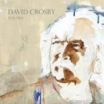 Album review: DAVID CROSBY – For Free