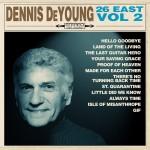 Album review: DENNIS DE YOUNG – 26 East, Volume 2