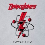 Album review: DANKO JONES – Power Trio