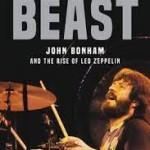 Book review: BEAST – JOHN BONHAM & THE RISE OF LED ZEPPELIN by CM Kuskins